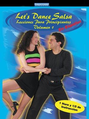 cover image of Let's Dance Salsa Lecciones Para Principiantes, Volumen 1