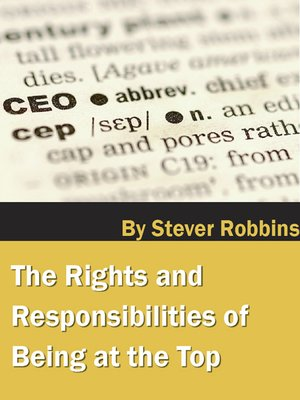 cover image of The Rights and Responsibilities of Being at the Top