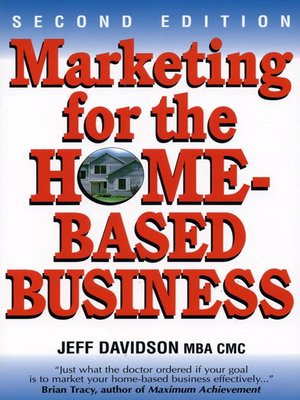 cover image of Marketing for the Home-Based Business