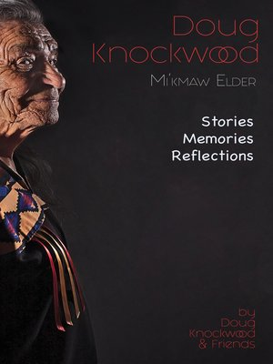 cover image of Doug Knockwood, Mi'kmaw Elder