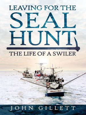 cover image of Leaving for the Seal Hunt
