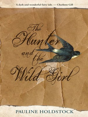 cover image of The Hunter and the Wild Girl