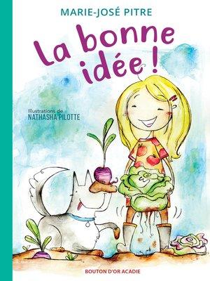 cover image of La bonne idée!