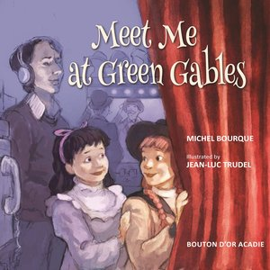 cover image of Meet Me at Green Gables