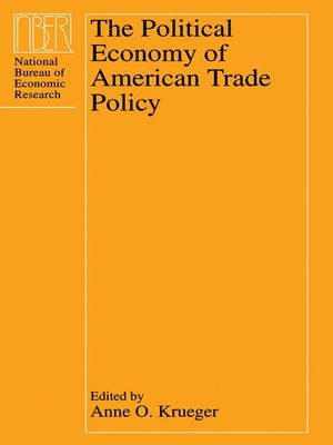 cover image of The Political Economy of American Trade Policy