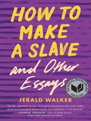cover image of How to Make a Slave and Other Essays