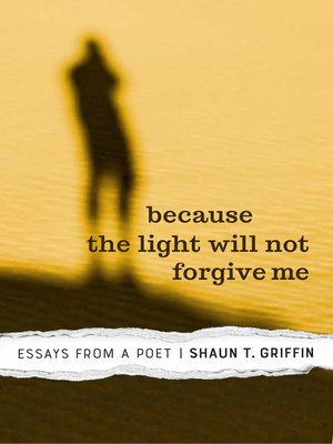 cover image of Because the Light Will Not Forgive Me