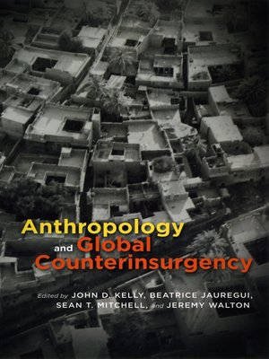 cover image of Anthropology and Global Counterinsurgency