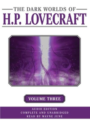 cover image of Dark Worlds of H. P. Lovecraft, Volume Three