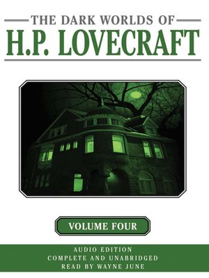 cover image of Dark Worlds of H. P. Lovecraft, Volume Four