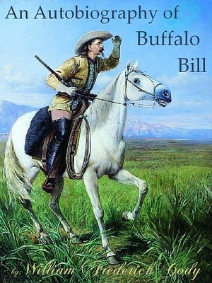 cover image of An Autobiography of Buffalo Bill