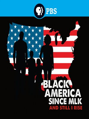 cover image of Black America Since MLK: And Still I Rise, Season 1, Episode 4