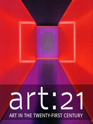cover image of Art 21: Art in the Twenty-First Century, Season 1, Episode 1