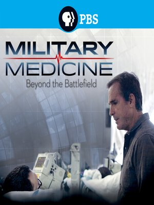 cover image of Military Medicine: Beyond the Battle Field