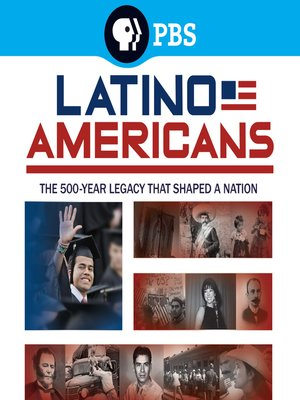 cover image of The Latino Americans, Season 1, Episode 1