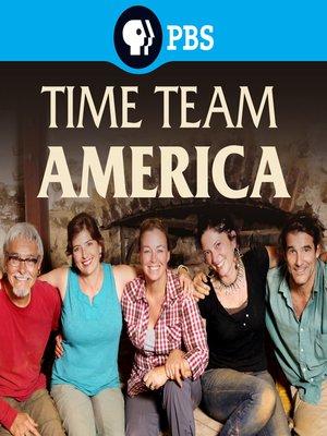 Time Team America, Season 2, Episode 1 by Dan Gorczyca