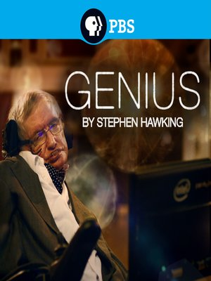 Genius by Stephen Hawking, Season 1, Episode 4 by Ben Bowie