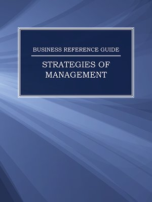 cover image of Business Reference Guide: Strategies of Management