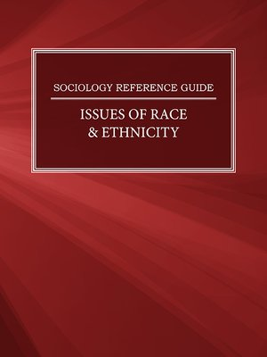 cover image of Sociology Reference Guide: Issues of Race & Ethnicity