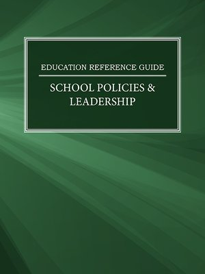 cover image of Education Reference Guide: School Policies & Leadership