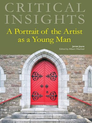 cover image of Critical Insights: A Portrait of the Artist as a Young Man