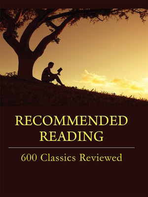 cover image of Recommended Reading: 600 Classics Reviewed