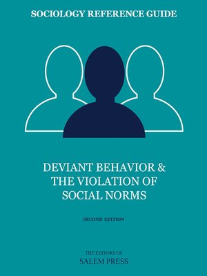cover image of Deviant Behavior & the Violation of Social Norms