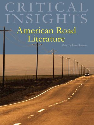 cover image of Critical Insights: American Road Literature