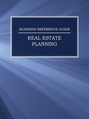 cover image of Business Reference Guide: Real Estate Planning