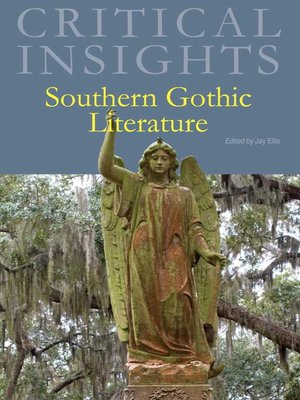 cover image of Critical Insights: Southern Gothic Literature