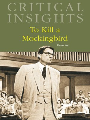 cover image of Critical Insights: To Kill a Mockingbird