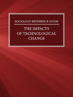 cover image of Sociology Reference Guide: The Impacts of Technological Change