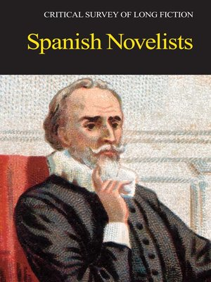 cover image of Critical Survey of Long Fiction: Spanish Novelists