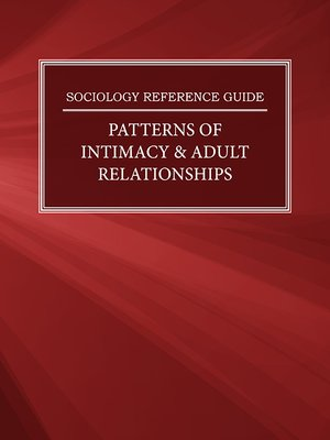 cover image of Sociology Reference Guide: Patterns of Intimacy & Adult Relationships
