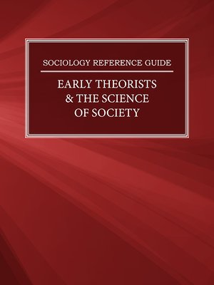cover image of Sociology Reference Guide: Early Theorists & the Science of Society
