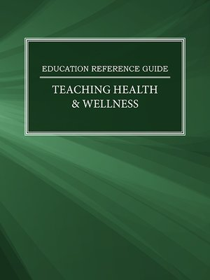 cover image of Education Reference Guide: Teaching Health & Wellness