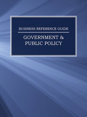 cover image of Business Reference Guide: Government & Public Policy