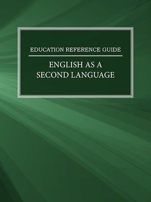 cover image of Education Reference Guide: English as a Second Language