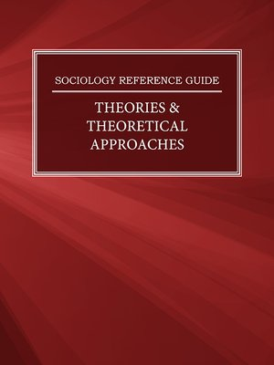 cover image of Sociology Reference Guide: Theories & Theoretical Approaches