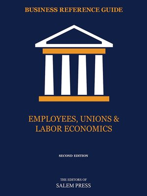 cover image of Employees, Unions & Labor Economics