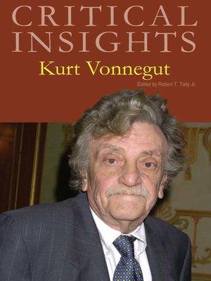 cover image of Critical Insights: Kurt Vonnegut
