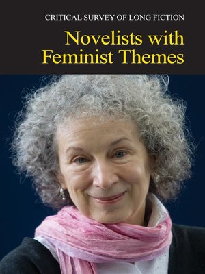 cover image of Critical Survey of Long Fiction: Novelists With Feminist Themes