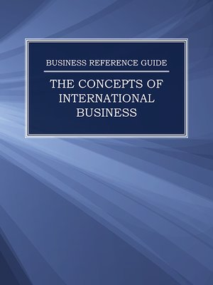 cover image of Business Reference Guide: The Concepts of International Business