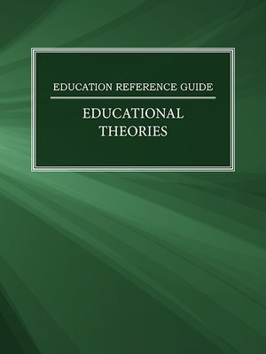 cover image of Education Reference Guide: Educational Theories
