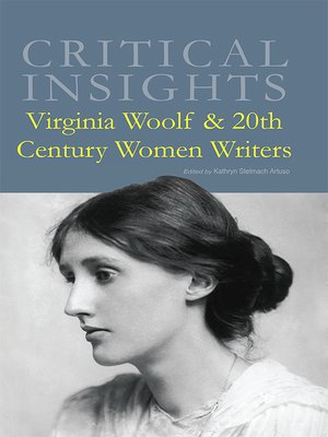 cover image of Critical Insights: Virginia Woolf & 20th Century Women Writers