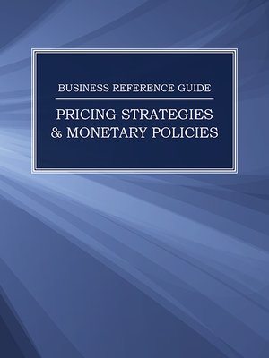 cover image of Business Reference Guide: Pricing Strategies & Monetary Policies