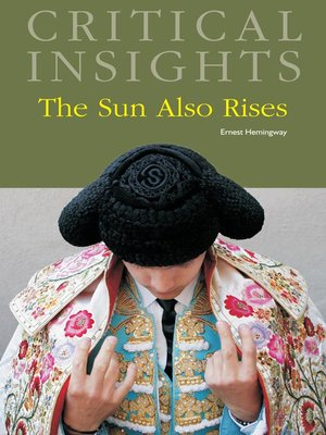 cover image of Critical Insights: The Sun Also Rises
