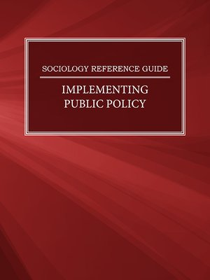 cover image of Sociology Reference Guide: Implementing Public Policy