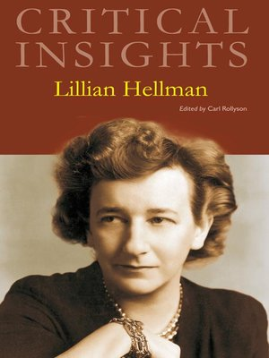 cover image of Critical Insights: Lillian Hellman