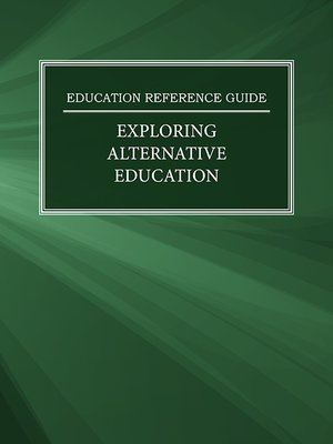 cover image of Education Reference Guide: Exploring Alternative Education